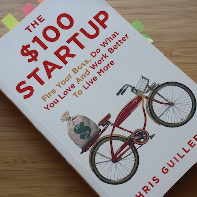 Chris Guillebeau: The $100 Startup